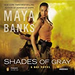 Shades of Gray: A KGI Novel, Book 6 | Maya Banks