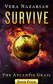 Survive (The Atlantis Grail Book 4)