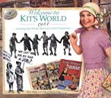 img - for Welcome to Kit's World, 1934 : Growing Up During America's Great Depression (The American Girls Collection) book / textbook / text book