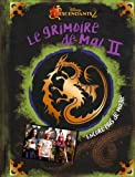 DESCENDANTS - Grimoire de mal - Tome 2 - Encore plus de magie