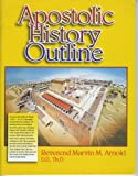 img - for Apostolic History Outline (Acts 2:38 Doctrine through the ages) book / textbook / text book