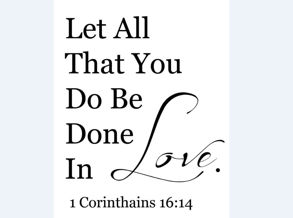 BB Marketing Let All That You Do Be Done in Love 1 Corinthians 16:14 Vinyl Decal, Wall, Car, Laptop - Met Copper - 10 inch