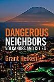 Dangerous Neighbors: Volcanoes and Cities