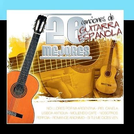 20 Mejores Canciones De Guitarra Espanola Vol.4 by Various Artists ...