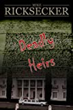 Deadly Heirs (Chase Michael DeBarlo Mystery Book 1)