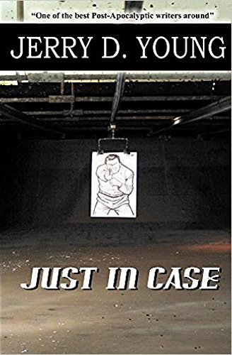 Just In Case by [Young, Jerry D.]