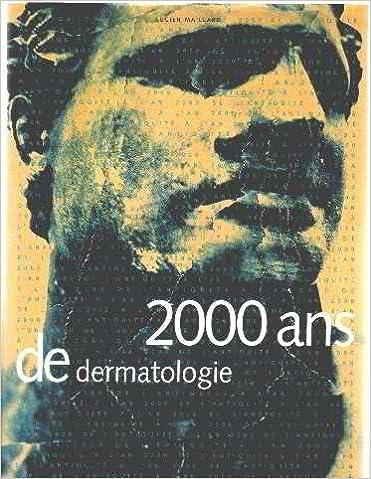 Téléchargement 2000 ans de dermatologie epub pdf