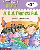 A Bat Named Pat, Betsy Franco, 0439262666