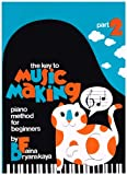 The Key to Music Making, Faina Bryanskaya, 0929571010
