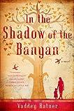 """In the Shadow of the Banyan"" av Vaddey Ratner"
