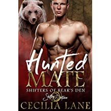 Hunted Mate: A Shifting Destinies Bear Shifter Romance (Shifters of Bear's Den Book 3)