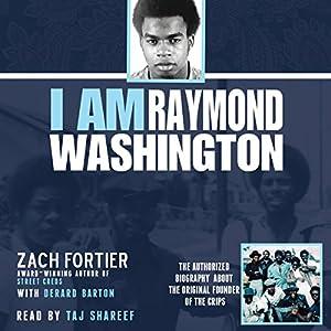 I Am Raymond Washington Audiobook