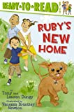 Ruby's New Home, Tony Dungy and Lauren Dungy, 1416997849