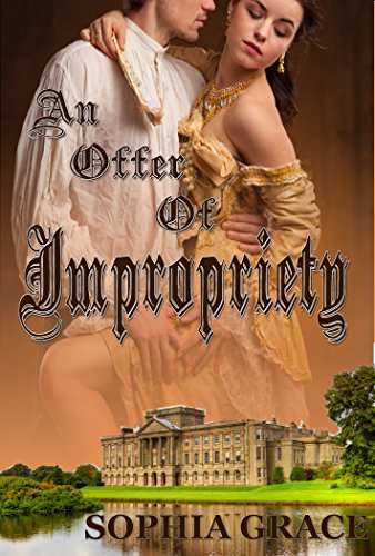 An offer of impropriety a pride prejudice sensual variation an offer of impropriety a pride prejudice sensual variation nights with fitzwilliam darcy fandeluxe Choice Image