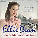 Sweet Memories of You Audiobook by Ellie Dean Narrated by Annie Aldington
