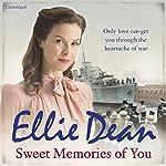Sweet Memories of You | Ellie Dean