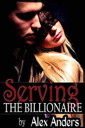 book cover of Serving the Billionaire