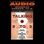 Talking from 9 to 5 | Deborah Tannen