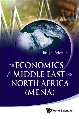 Economics of the Middle East and North Africa, the (Mena) pdf epub