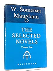 THE SELECTED NOVELS OF W. SOMERSET MAUGHAM…