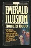 The Emerald Illusion, Ronald Bass, 0451132386