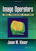 Image Operators: Image Processing in Python Front Cover