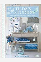 Tilda's Studio: Over 50 fresh projects for you, your home and loved ones Paperback
