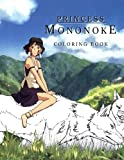 img - for Princess Mononoke Coloring Book: (Hayao Miyazaki Studio Ghibli Anime - Mononoke-Hime) book / textbook / text book