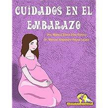 Cuidados en el Embarazo: Manual de recomendaciones (Spanish Edition)