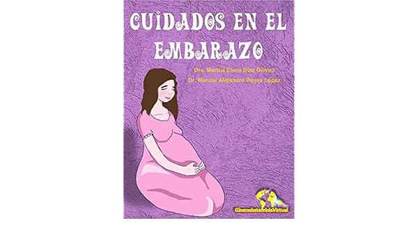 e53b90f8a Cuidados en el Embarazo  Manual de recomendaciones (Spanish Edition) -  Kindle edition by Ginecobstetricia Virtual