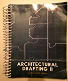 img - for Architectural Drafting II Custom Fourth Edition book / textbook / text book