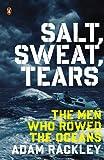 Salt, Sweat, Tears, Adam Rackley, 0143126660
