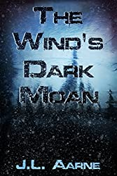 The Wind's Dark Moan (English Edition)