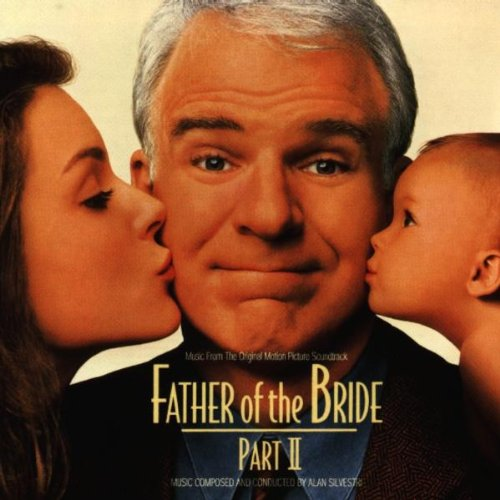 Father Of The Bride 2 (The Father Of The Bride 2 Soundtrack)