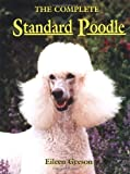 img - for The Complete Standard Poodle by Eileen Geeson (1998-04-28) book / textbook / text book
