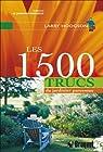Les 1500 trucs du Jardinier paresseux par Hodgson
