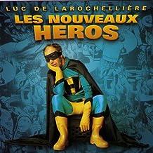 Les Nouveaux Heros