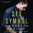 Sex Symbol Hörbuch von Laurelin Paige Gesprochen von: Andi Arndt