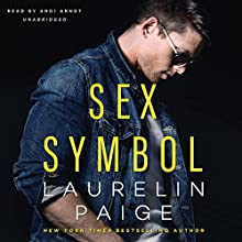 Sex Symbol Audiobook by Laurelin Paige Narrated by Andi Arndt