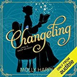 Changeling: A Novel of Sorcery and Society -  Audible Studios