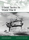 U-boat Tactics in World War II (Elite)