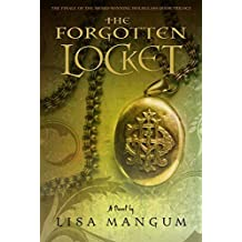 The Forgotten Locket (Hourglass Door Trilogy) by Lisa Mangum (2012) Mass Market Paperback