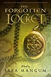 download ebook the forgotten locket (hourglass door trilogy) by lisa mangum (2012) mass market paperback pdf epub