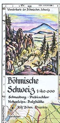 Böhmische Schweiz 1:40000: Wanderkarte der Böhmischen Schweiz. Schneeberg - Prebischtor - Hohenleipa - Balzhütte Landkarte – Folded Map, 2010 Rolf Böhm Kartographischer Vlg Böhm 3910181082 Atlas