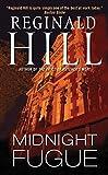 Midnight Fugue (Dalziel and Pascoe) by Reginald Hill (2010-10-26)