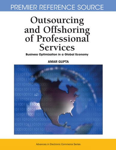 Outsourcing And Offshoring Of Professional Services  Business Optimization In A Global Economy