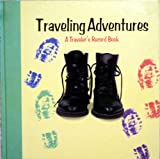 Traveling Adventures, Linda Spivey, 1579771033