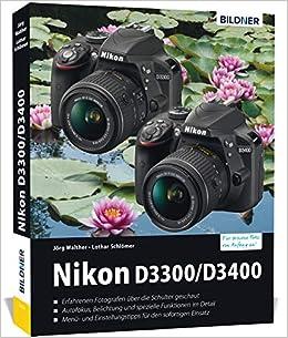 Nikon D3300 / D3400: Für bessere Fotos von Anfang an!: Amazon.es ...