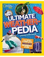 National Geographic Kids Ultimate Weatherpedia: The most complete weather reference ever