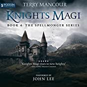 Knights Magi: The Spellmonger Series, Book 4 | Terry Mancour